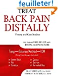 Treat Back Pain Distally: Get Instant...