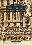 Philadelphia (Images of America (Arcadia Publishing))