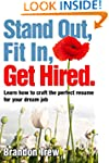 Stand Out, Fit In, Get Hired: Learn h...