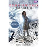 Torchwood: Long Time Deadby Sarah Pinborough