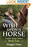 Wish Upon a Horse (Timber Ridge Riders)