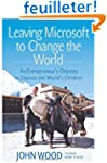 Leaving Microsoft to Change the World...