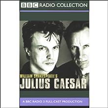 BBC Radio Shakespeare: Julius Caesar (Dramatised) Performance by William Shakespeare Narrated by Gerard Murphy, Stella Gonet, Nicholas Farrell, Full Cast