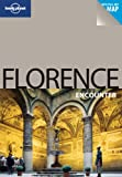 Lonely Planet Lonely Planet Florence Encounter (Travel Guide)