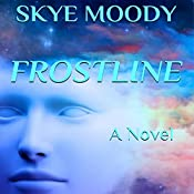 Frostline | Skye K. Moody