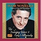 The Dancing Years/King's Rhapsody: Original 1939-1950 Recs.