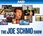 The Joe Schmo Show [HD]: Schmo In The Wild [HD]