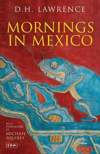 Mornings in Mexico (Tauris Parke Paperbacks)