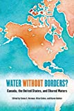 img - for Water without Borders?: Canada, the United States, and Shared Waters book / textbook / text book