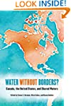 Water without Borders?: Canada, the U...