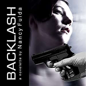 Backlash: A Novelette | [Nancy Fulda]