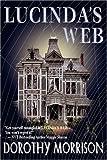 Lucinda's Web (0979453321) by Morrison, Dorothy