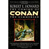 Del Rey The Coming Of Conan The Cimmerian (Conan Of Cimmeria, Book 1)by Robert E. Howard