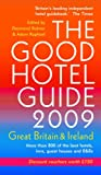 img - for The Good Hotel Guide 2009: Great Britain and Ireland book / textbook / text book