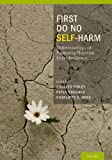 img - for First Do No Self Harm: Understanding and Promoting Physician Stress Resilience book / textbook / text book