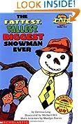 The Fattest, Tallest, Biggest Snowman Ever (Hello Math Reader! Level 3, Grades 1 & 2)
