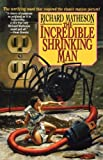 The Incredible Shrinking Man Richard Matheson