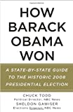 img - for How Barack Obama Won: A State-by-State Guide to the Historic 2008 Presidential Election (Vintage) book / textbook / text book