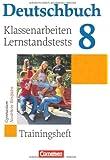 Deutschbuch Gymnasium - Trainingshefte: 8. Schuljahr - Klassenarbeiten, Lernstandstests - Nordrhein-Westfalen: Trainingsheft mit Lösungen