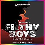 Filthy Boys: Male-Male Erotica | M. Christian