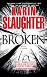 Broken: A Novel of Suspense (Will Trent series Book 4)