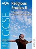 AQA GCSE Religious Studies B Religious Philosophy & Ultimate Questions