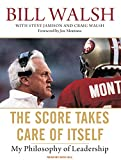 img - for The Score Takes Care of Itself: My Philosophy of Leadership book / textbook / text book