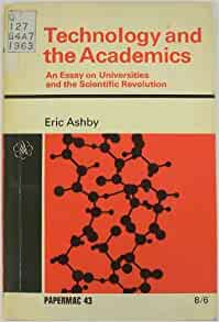 technology and the academics an essay on universities and the scientific revolution Technology: the positive and negative effects on student achievement and the various types of t eclmology that increase a student's ability to do work.
