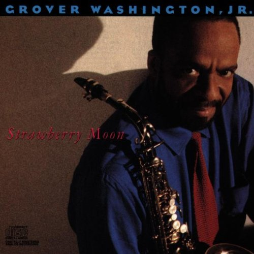 Strawberry Moon by Grover Washington Jr.