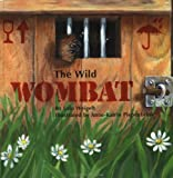 img - for Wild Wombat, The book / textbook / text book