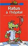 echange, troc Collectif - Ratus à l'hôpital
