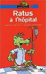 Ratus à l'hôpital