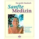 """Das grosse Buch der sanften Medizinvon """"Doro ; Dierkes, Stefan..."""""""
