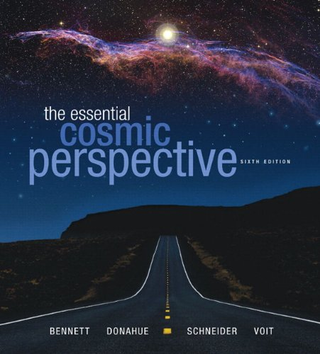 Essential Cosmic Perspective with MasteringAstronomy®, The (6th Edition)