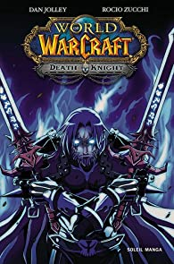 World of Warcraft : Death Knight par Dan Jolley