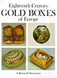 img - for Eighteenth Century Gold Boxes of Europe book / textbook / text book