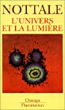 echange, troc Laurent Nottale - L'univers et la lumière. Cosmologie classique et mirages gravitationnels
