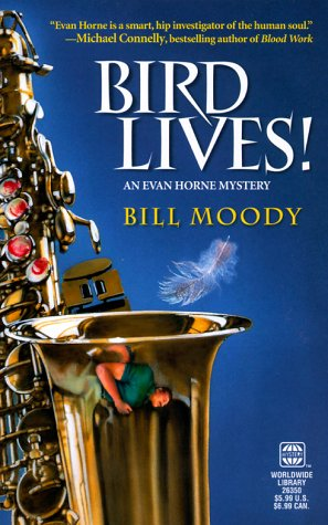 Bird Lives!, Bill Moody