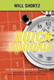 Will Shortz Presents Quick Sudoku Volume 1: 100 Easy Wordless Crossword Puzzles (0312345585) by Shortz, Will