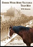 img - for Horses Were More Valuable Than Men book / textbook / text book