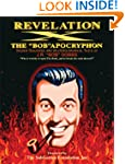 Revelation X: The Bob Apocryphon, Hid...