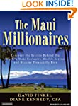The Maui Millionaires: Discover the S...