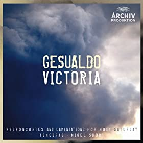 Gesualdo / Victoria - Responsories And Lamentations For Holy Saturday [+digital booklet]