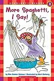 More Spaghetti, I Say! (Hello Reader, Level 2)