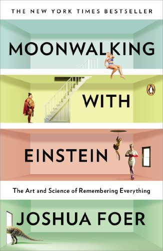 Moonwalking with Einstein: The Art and Science of Remembering Everything - Malaysia Online Bookstore