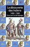 echange, troc  - La découverte des Indiens : 1492-1550