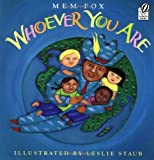 Whoever You Are (Reading Rainbow Books) (0152164065) by Fox, Mem