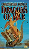 Dragons of War (Bazil Broketail) (0451453425) by Rowley, Christopher