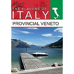 Flavors Of Italy Provincal Veneto