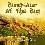 Dinosaur at the Dig: (Beast Mating Erotica) | Christie Sims,Alara Branwen